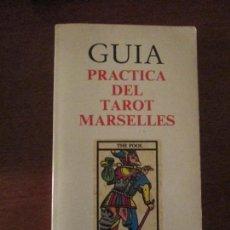 Libros de segunda mano: GUIA PRACTICA DEL TAROT MARSELLES---EDICIONES OBELISCO. Lote 134739311