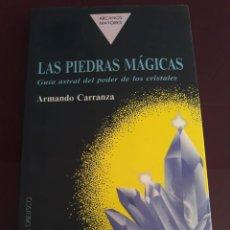 Libros de segunda mano: LAS PIEDRAS MÁGICAS. GUÍA ASTRAL DEL PODER DE LOS CRISTALES. Lote 125706459