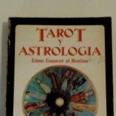 Libros de segunda mano: TAROT Y ASTROLOGIA COMO CONOCER EL DESTINO - LA TABLA ESMERALDA POR MURIEL BRUCE HASHRONCK. Lote 126370147