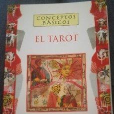 Libros de segunda mano: CONCEPTOS BÁSICOS EL TAROT. Lote 127152119