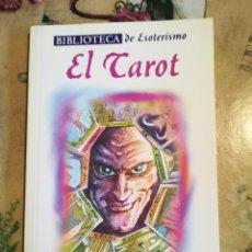 Libros de segunda mano: EL TAROT - BIBLIOTECA DE ESOTERISMO - SERVILIBRO. Lote 127856295