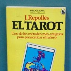 Libros de segunda mano: EL TAROT, J. REPOLLÉS. Lote 128132735