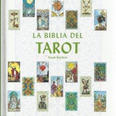 Libros de segunda mano: SARAH BARTLETT-LA BIBLIA DEL TAROT.CÍRCULO DE LECTORES.2007.. Lote 128146983