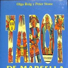 Libros de segunda mano: TAROT DE MARSELLA SUPER FACIL - OLGA ROIG. Lote 129663199