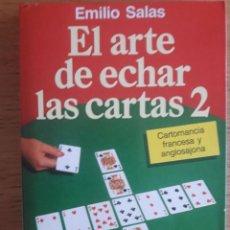 Libros de segunda mano: EL ARTE DE ECHAR LAS CARTAS / EMILIO SALAS / EDI. MARTÍNEZ ROCA / 1ª EDICIÓN 1996 . Lote 130178011