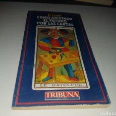 Libros de segunda mano: COMO ADIVINAR EL FUTURO POR LAS CARTAS. Lote 133658787