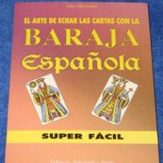 Libros de segunda mano: EL ARTE DE ECHAR LAS CARTAS CON LA BARAJA ESPAÑOLA - ALEX MERCADAL - KARMA 7 (2001). Lote 137117282