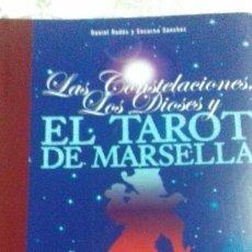 Libros de segunda mano: LAS CONSTELACIONES, LOS DIOSES Y EL TAROT DE MARSELLA. Lote 137669669