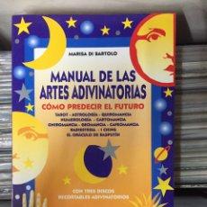 Libros de segunda mano: MANUAL DE LAS ARTES ADIVINATORIAS, CÓMO ADIVINAR EL FUTURO. MARISA DI BARTOLO. Lote 139026448