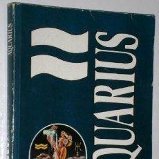 Libros de segunda mano: AQUARIUS POR EL PROF. M. FOUCHÉ DE PUBLICACIONES NALLOR EN MADRID 1986. Lote 147073506