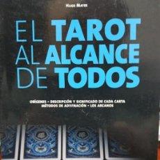 Libros de segunda mano: EL TAROT AL ALCANCE DE TODOS , HUGO MAYER , EDITORIAL DE VECCHI. Lote 147107286