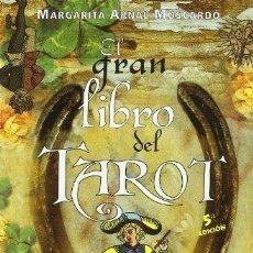 Libros de segunda mano: EL GRAN LIBRO DEL TAROT. MARGARITA ARNAL MOSCARDÓ. Lote 154934340
