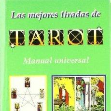 Libros de segunda mano: LAS MEJORES TIRADAS DE TAROT. MANUAL UNIVERSAL. CRISTINA BEATI. Lote 147500874