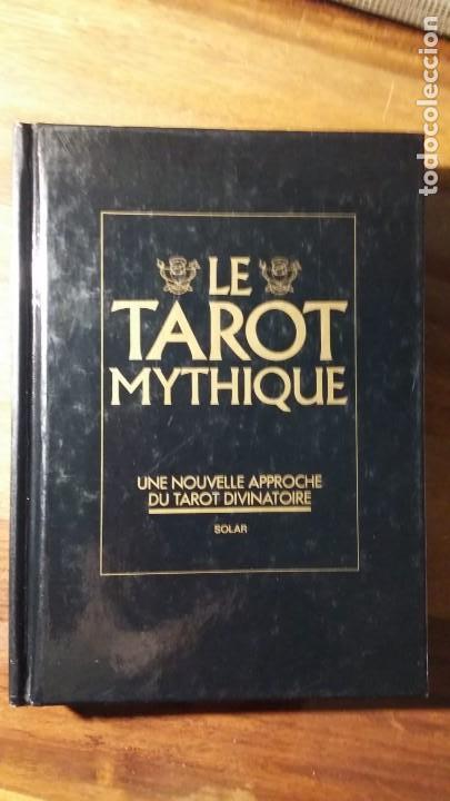 LE TAROT MYTHIQUE. JULIET SHARMAN-BURKE, LIZ GREENE (Libros de Segunda Mano - Parapsicología y Esoterismo - Tarot)