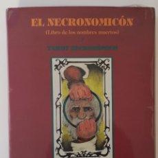 Libros de segunda mano: EL NECROMICÓN Y TAROT NECRONÓMICO. Lote 153850986