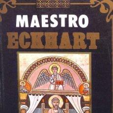 Libros de segunda mano: ECKHART (MAESTRO). OBRAS ESCOGIDAS. Lote 154650146