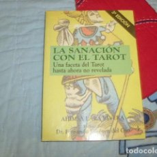 Libros de segunda mano: LA SANACION CON EL TAROT , AHIMSA LARA RIVERA. Lote 154805470
