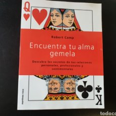 Libros de segunda mano: ENCUENTRA TU ALMA GEMELA. ROBERT CAMP.. Lote 155127878