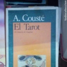 Libros de segunda mano: EL TAROT O LA MÁQUINA DE IMAGINAR, A. COUSTÉ, ED. AKAL. Lote 158219192