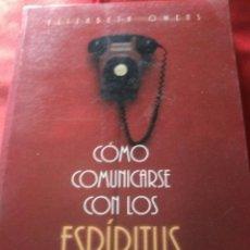 Libros de segunda mano: COMO COMUNICARSE CON LOS ESPÍRITUS.. Lote 159746701