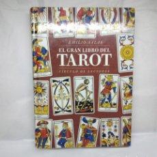 Libros de segunda mano: EL GRAN LIBRO DEL TAROT, EMILIO SALAS (CÍRCULO DE LECTORES) - TAPA DURA, MEDIDA 25 X 18 CM.. Lote 160164454