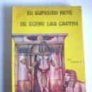 Libros de segunda mano: EL SUPREMO ARTE DE ECHAR LAS CARTAS DR. MOORNE PRIMERA EDICIÓN 5000 EJEMPLARES MÉXICO 1975. Lote 160218950