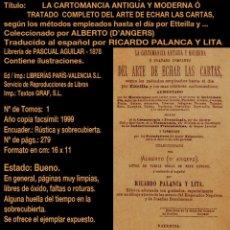 Libros de segunda mano: PCBROS -LA CARTOMANCIA ANTIGUA Y MODERNA Ó TRAT... ARTE DE ECHAR LAS CARTAS 1878- FACSÍMIL- PCBROSCF. Lote 162518466