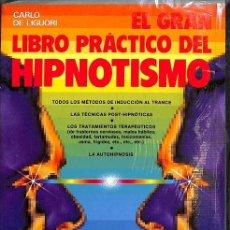 Libros de segunda mano: EL GRAN LIBRO PRÁCTICO DEL HIPNOTISMO.. Lote 162735274