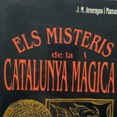 Livres d'occasion: ELS MISTERIS DE LA CATALUNYA MAGICA, (CATALÁN). Lote 162740505