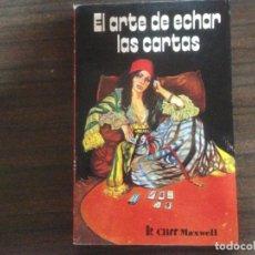 Libros de segunda mano: LIBRO EL ARTE DE ECHAR LAS CARTAS DR. CLIFF MAXWELL. Lote 163761394