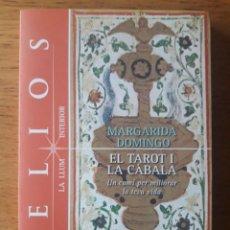 Libros de segunda mano: EL TAROT I LA CÀBALA, UN CAMÍ PER MILLORAR LA TEVA VIDA / MARGARIDA DOMINGO / EDI. HELIOS / 1ª EDICI. Lote 165588034