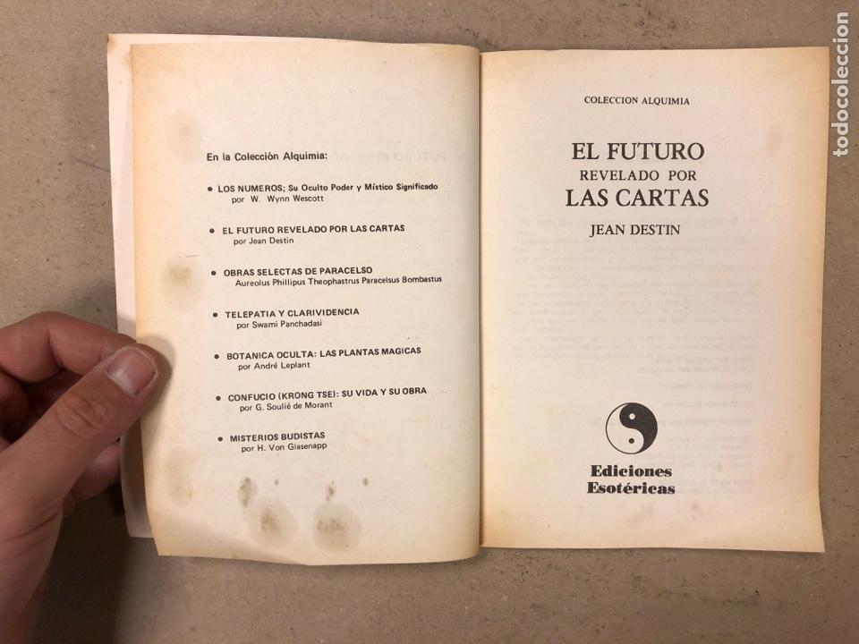 Libros de segunda mano: EL FUTURO REVELADO POR LAS CARTAS. JEAN DESTIN. COLECCIÓN ALQUIMIA. EDICIONES ESOTÉRICAS 1974 - Foto 2 - 168860698