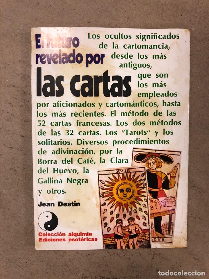 Libros de segunda mano: EL FUTURO REVELADO POR LAS CARTAS. JEAN DESTIN. COLECCIÓN ALQUIMIA. EDICIONES ESOTÉRICAS 1974 - Foto 7 - 168860698