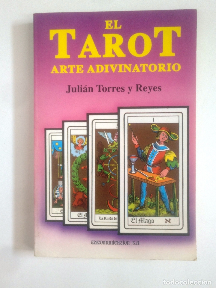EL TAROT. JULIÁN TORRES Y REYES. ARTE ADIVINATORIO. COLECCION EL SENDERO. TDK389 (Libros de Segunda Mano - Parapsicología y Esoterismo - Tarot)