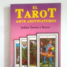Libros de segunda mano: EL TAROT. JULIÁN TORRES Y REYES. ARTE ADIVINATORIO. COLECCION EL SENDERO. TDK389. Lote 170207840