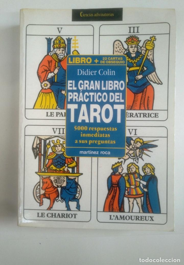 EL GRAN LIBRO PRACTICO DEL TAROT-. DIDIER COLIN -. MARTINEZ ROCA. TDK389 (Libros de Segunda Mano - Parapsicología y Esoterismo - Tarot)