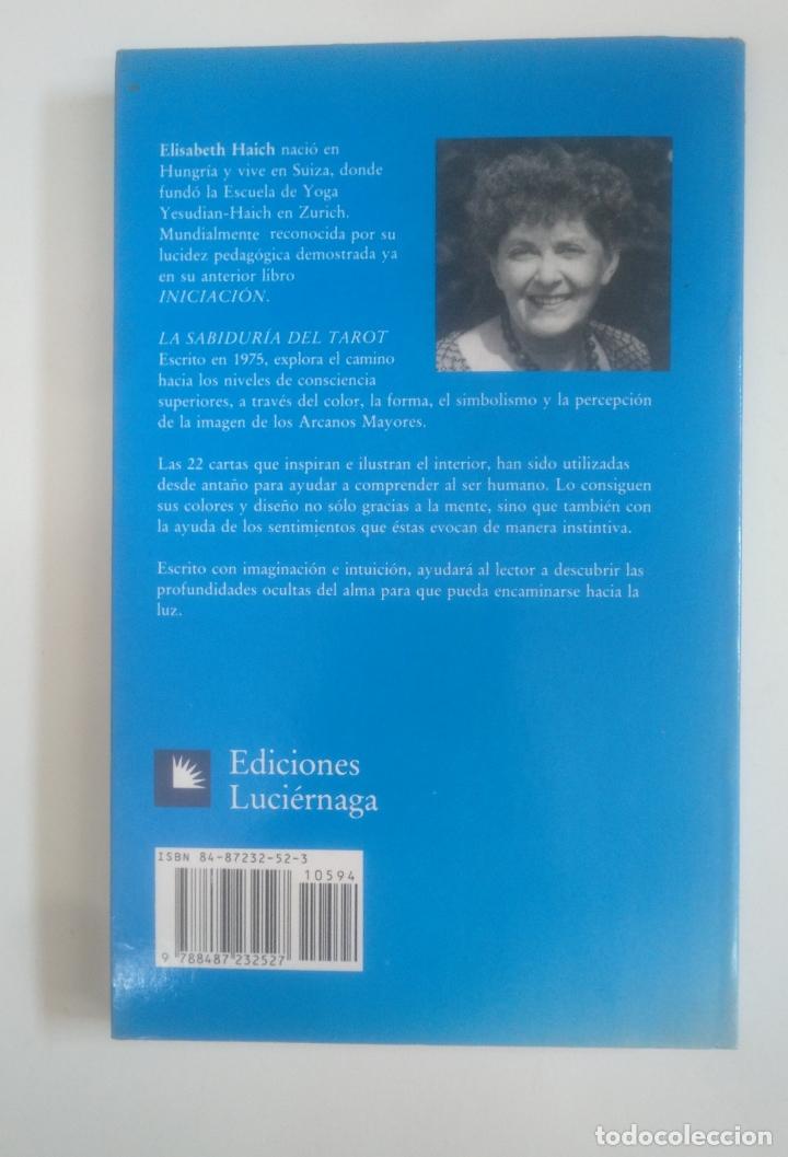 Libros de segunda mano: LA SABIDURÍA DEL TAROT. - LUCIÉRNAGA. ELISABETH HAICH -. TDK389 - Foto 2 - 170209808