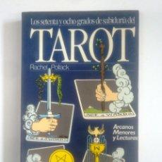 Libros de segunda mano: TAROT LOS SETENTA Y OCHO GRADOS DE SABIDURIA. RACHEL POLLACK. TDK389. Lote 170210744