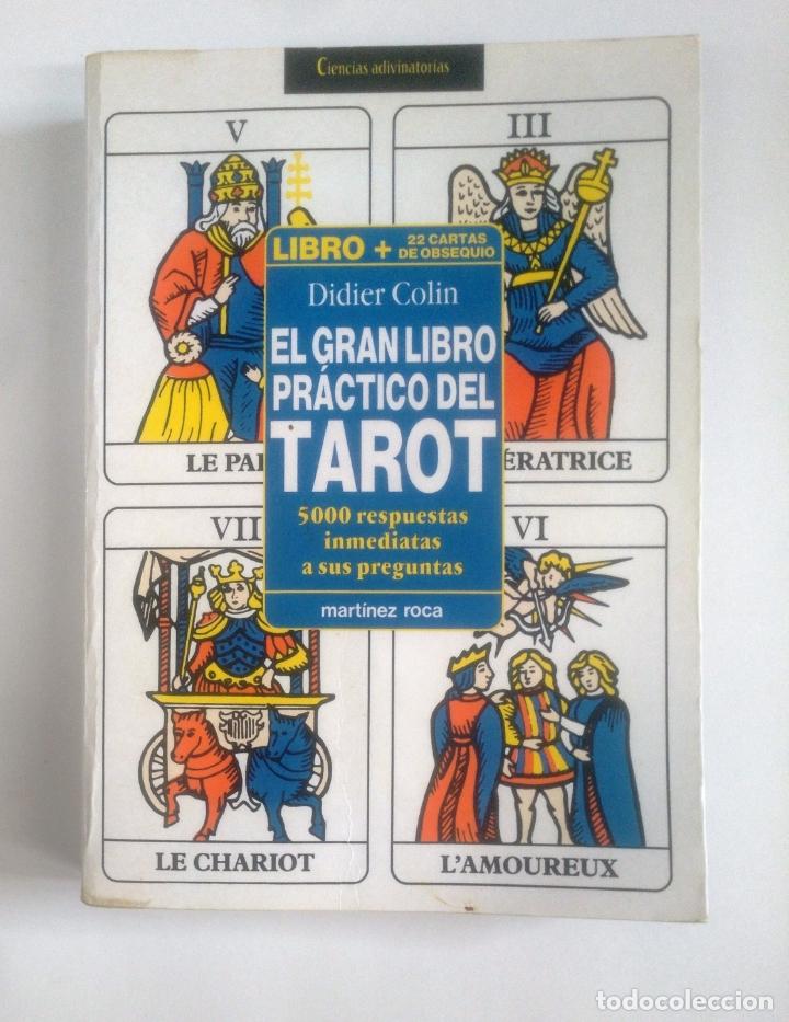 EL GRAN LIBRO PRACTICO DEL TAROT. DIDIER COLIN -. MARTINEZ ROCA. TDK388 (Libros de Segunda Mano - Parapsicología y Esoterismo - Tarot)