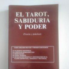 Libros de segunda mano: EL TAROT, SABIDURÍA Y PODER. (TEORÍA Y PRÁCTICA). - PORTELA, J. A. TDK388. Lote 170302356