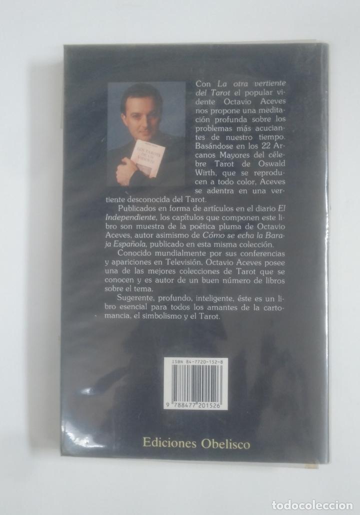 Libros de segunda mano: La otra vertiente del tarot. - Octavio Aceves. Ediciones Obelisco. TDK388 - Foto 3 - 170302644