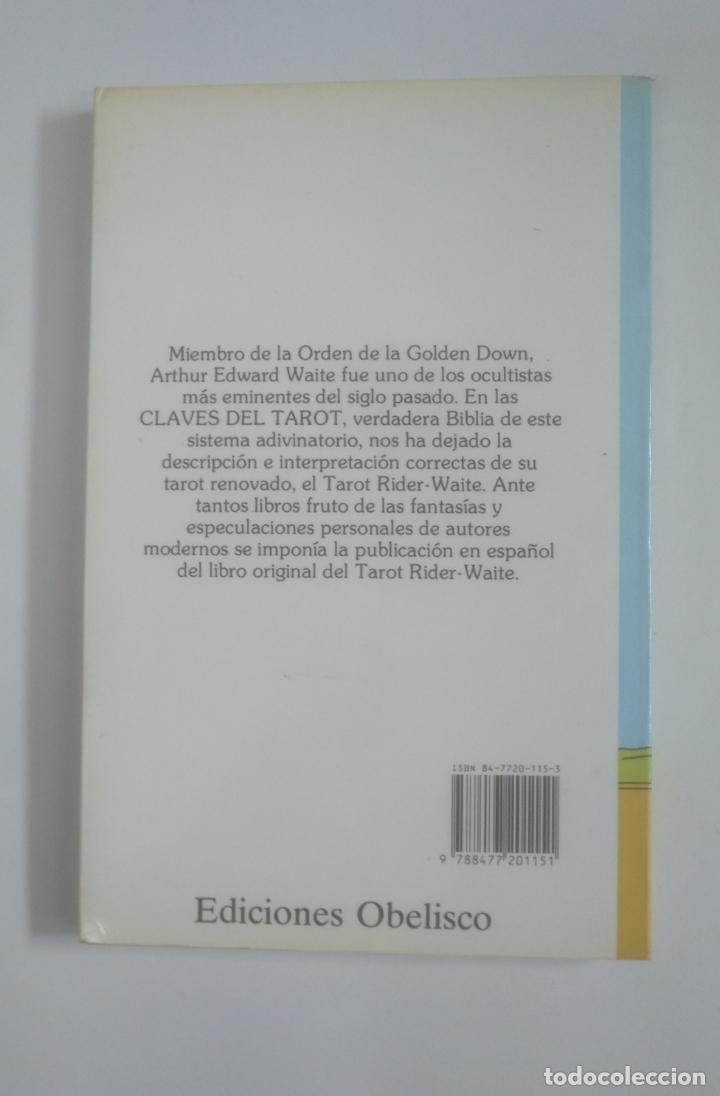 Libros de segunda mano: CLAVES DEL TAROT. EL TAROT RIDER-WAITE II. 2. - WAITE, ARTHUR EDWARD. TDK388 - Foto 2 - 170303000