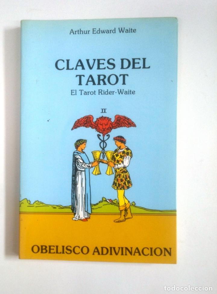 CLAVES DEL TAROT. EL TAROT RIDER-WAITE II. 2. - WAITE, ARTHUR EDWARD. TDK388 (Libros de Segunda Mano - Parapsicología y Esoterismo - Tarot)