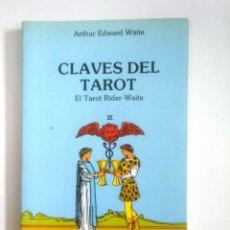 Libros de segunda mano: CLAVES DEL TAROT. EL TAROT RIDER-WAITE II. 2. - WAITE, ARTHUR EDWARD. TDK388. Lote 170303000