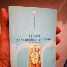 Libros de segunda mano: EL TAROT PARA PREDECIR EL FUTURO-EQUIPO DE EXPERTOS OMICRÓN-OTROS TEMAS DE LA MENTE. Lote 170871160