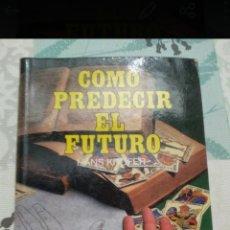 Libros de segunda mano: LIBRO PREDECIR EL FUTURO. Lote 171508113
