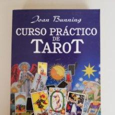 Libros de segunda mano: CURSO PRACTICO DE TAROT: UN LIBRO DE TAROT PARA PRINCIPIANTES - JOAN BUNNING. Lote 173421757
