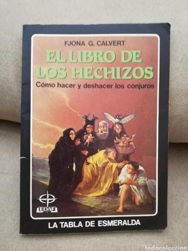 FJONA (FIONA) G. CALVERT - EL LIBRO DE LOS HECHIZOS - EDAF 1995 (Libros de Segunda Mano - Parapsicología y Esoterismo - Tarot)