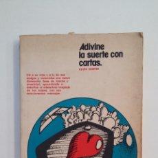 Libros de segunda mano: ADIVINE LA SUERTE CON CARTAS. KEVIN MARTIN. TDK414. Lote 174934129