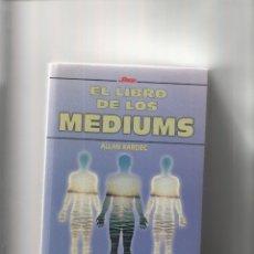 Livres d'occasion: AUTOR: ALLAN KARDEC- EL LIBRO DE LOS MEDIUMS-E.D. EDICOMUNICACION-AÑO 1998-MEDIDAS 20 X 14 CM-. Lote 174958583